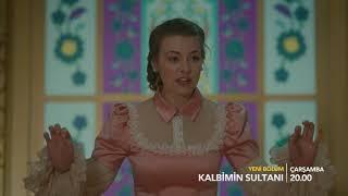 Kalbimin Sultanı 6. Bölüm Fragmanı!