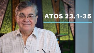 Atos 23.1-35 - Rev. Marcos Borges