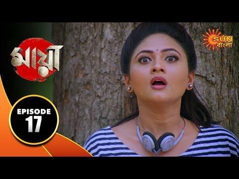Maya - Episode 17 | 11 Sep 19 | Sun Bangla TV Serial | Bengali Serial