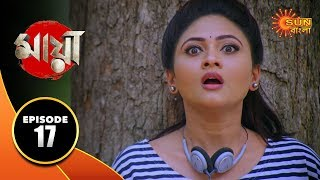 Maya - Episode 17 | 11 Sep 19 | Sun Bangla TV Serial | Bengali Serial