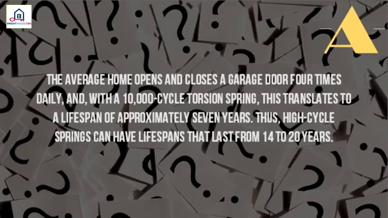 How Long Do Springs Last On A Garage Door3f Youtube