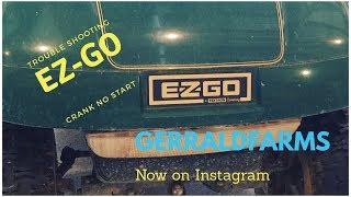 Trouble shooting Ez-Go gas golf cart