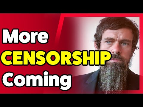Jack Dorsey and Big Tech Indicate MORE CENSORSHIP Coming