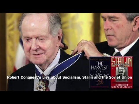 Robert Conquest - Lies about Socialism, Stalin and the USSR