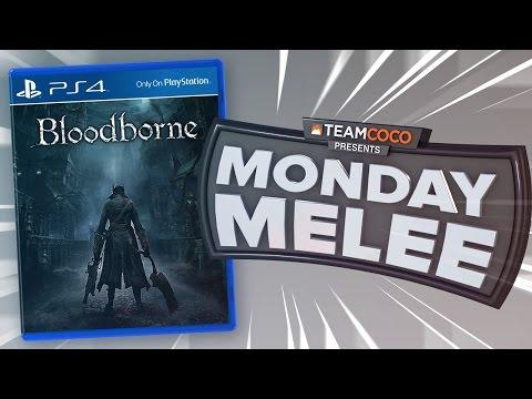 "Monday Melee: ""Bloodborne"""