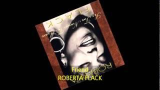Roberta Flack - FRIEND