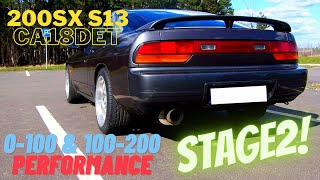 Nissan 200SX S13 Stage 2 0-100 / 100-200