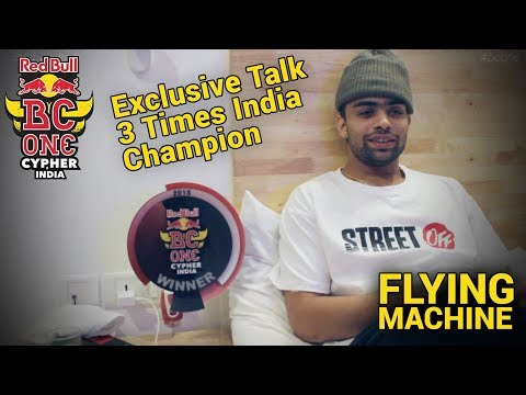 3 Times Red Bull BC One Cypher India Champion - BBoy Flying Machine -