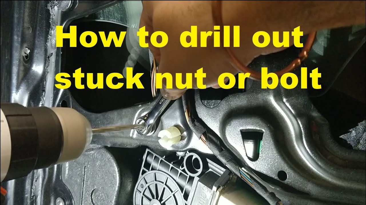 How To Remove Stuck Or Spinning Bolt Nut By Drilling