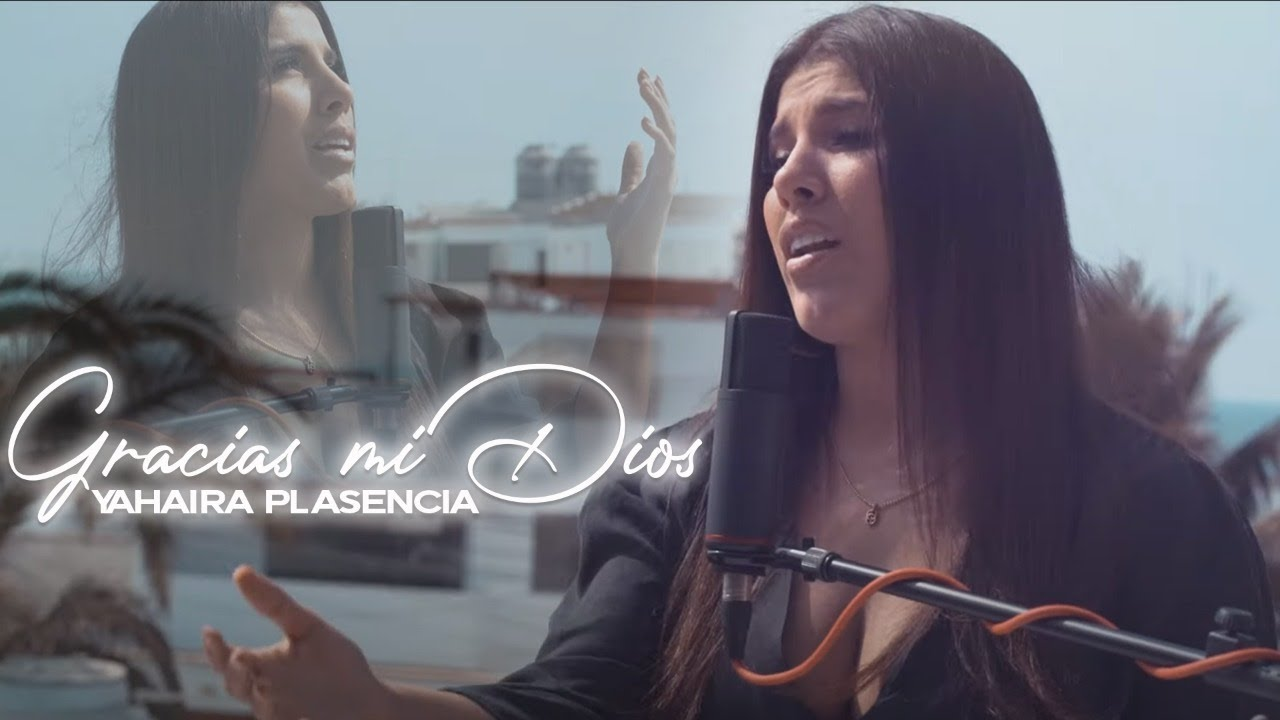 Gracias Mi Dios - Yahaira Plasencia (Video Live)