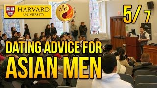 Dating Advice for Asian Men at Harvard University, Part 5