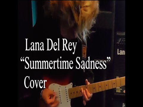 Video - Lana Del Rey - Summertime Sadness (Fingerstyle Guitar With ...