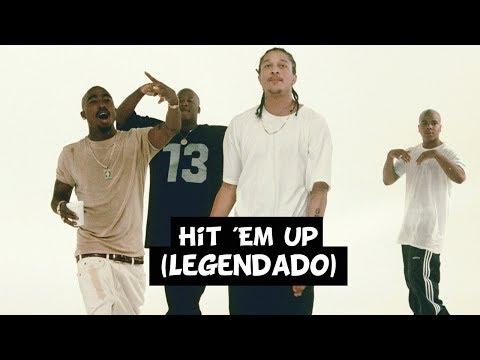 2Pac & Outlawz - Hit 'Em Up (Legendado)