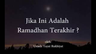 Download Video Jika Ini Adalah Ramadhan Terakhir MP3 3GP MP4