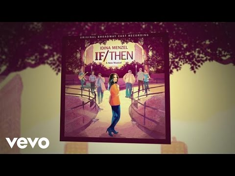 The Making of If/Then: A New Musical Original Cast Recording
