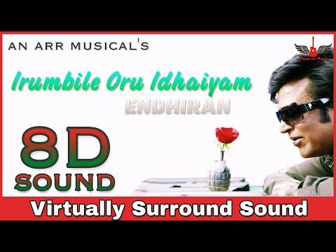 irumbile-oru-idhaiyam-|-8d-audio-song-|-endhiran-|-bass-boosted-|-ar-rahman-8d-songs