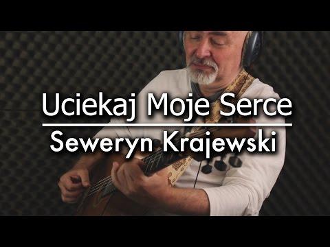 Seweryn Krajewski – Uciekaj Moje Serce – Igor Presnyakov – fingerstyle guitar cover