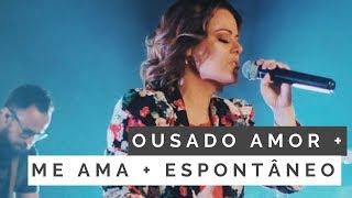 Baixar Ousado Amor (Reckless Love) + Me Ama + Espontâneo - Ana Paula Valadão na Lagoinha Orlando Church