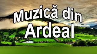 Muzica din Ardeal - Pentru tine mandro draga