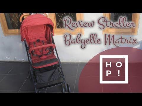 Review Stroller Babyelle Matrix S515 | HOP! Review Video #2