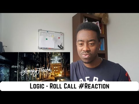 Logic - Roll Call #Reaction