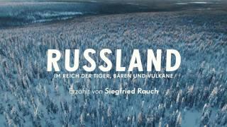 Russland - Im Reich der Tiger, Bären und Vulkane (HD Trailer)