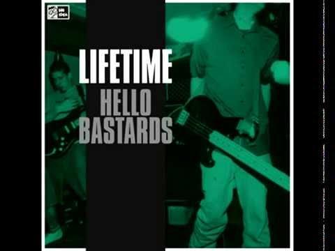 Lifetime - Hello bastards [FULL ALBUM]