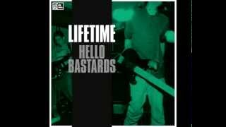 Lifetime - Hello bastards [FULL ALBUM]