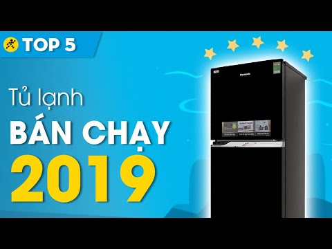 Top 5 Tủ Lạnh Bán Chạy Nhất 2019 • Điện Máy XANH