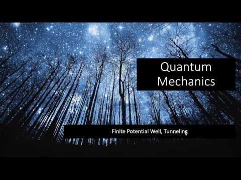 10.7 - Quantum - Finite Square Well, Tunneling