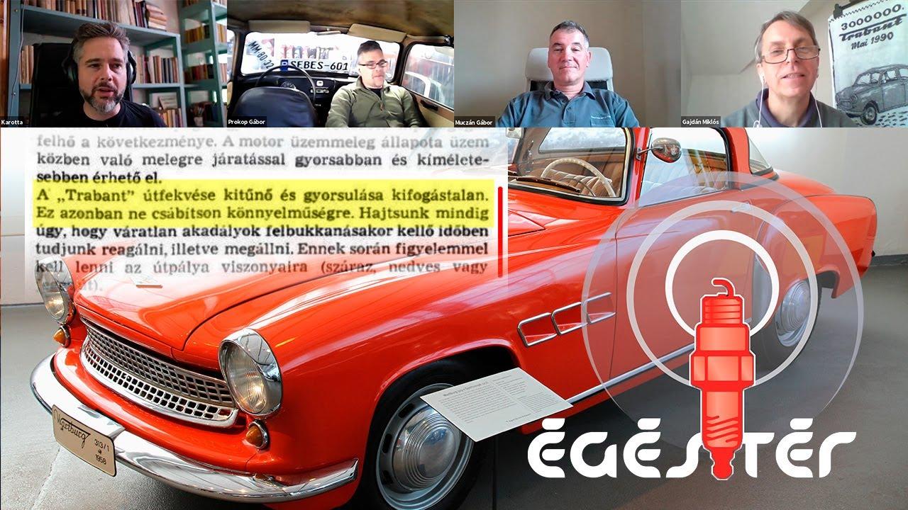 Egester 438.: Szar volt-e a Trabant, és milyen most?
