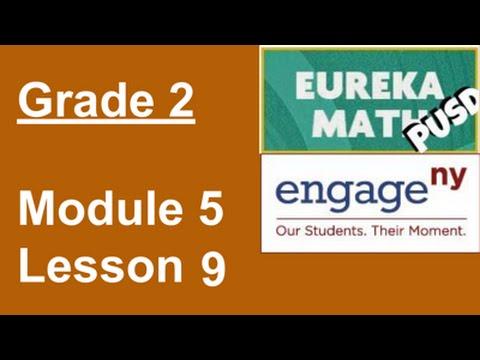 Eureka Math Grade 2 Module 5 Lesson 9