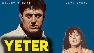 Yeter - Türk Filmi (Mahmut Tuncer  Arzu Aydın)