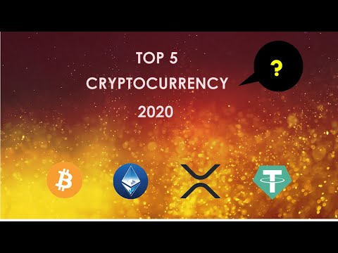 Top 5 Cryptocurrency for 2020 — Best cryptocurrency to invest 2020?