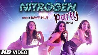 """Nitrogen Party"" Latest Hindi Song Bargavi Pillai, Ravi Shankar New Song 2019 | T Series"