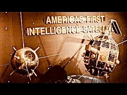 World's First Intelligence Satellite - NRO History Declassified