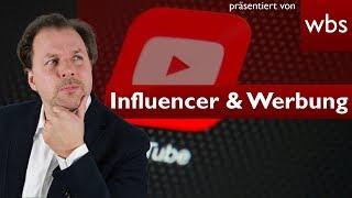 Müssen sich Influencer an alle Werberegeln halten? | RA Christian Solmecke & Felix Beilharz