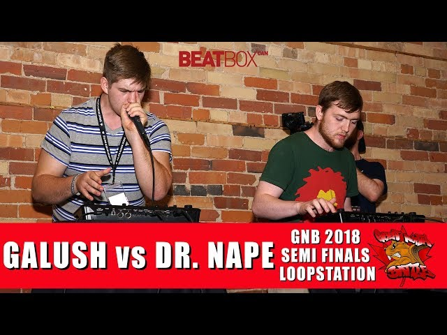 Galush vs Dr. Nape | GNB 2018 | Loopstation | Semi Finals