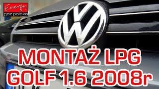 Montaż LPG Volkswagen Golf z 1.6 102KM 2008r w Energy Gaz Polska VW na gaz BRC SQ 32