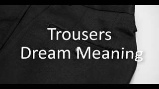 Trousers Dream Meaning