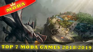 Top 7 MOBA Games For iOS & Android 2018/2019