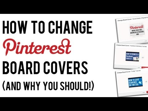 How to Change Pinterest Board Covers (And Why You Should!)