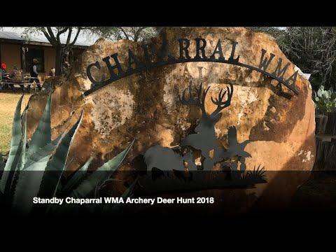 Standby Chaparral WMA Archery Deer Hunt 2018
