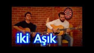 MUHTEŞEM SES - İKİ AŞIK // Çağlar Utaş - Onur Güler (Cover) Video