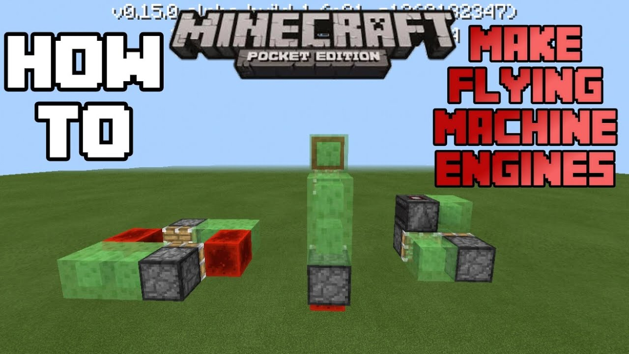 HOW TO MAKE A FLYING MACHINE ENGINE IN MCPE 0150