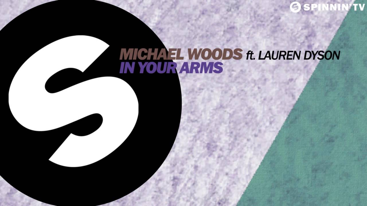 in your arms michael woods feat lauren dyson
