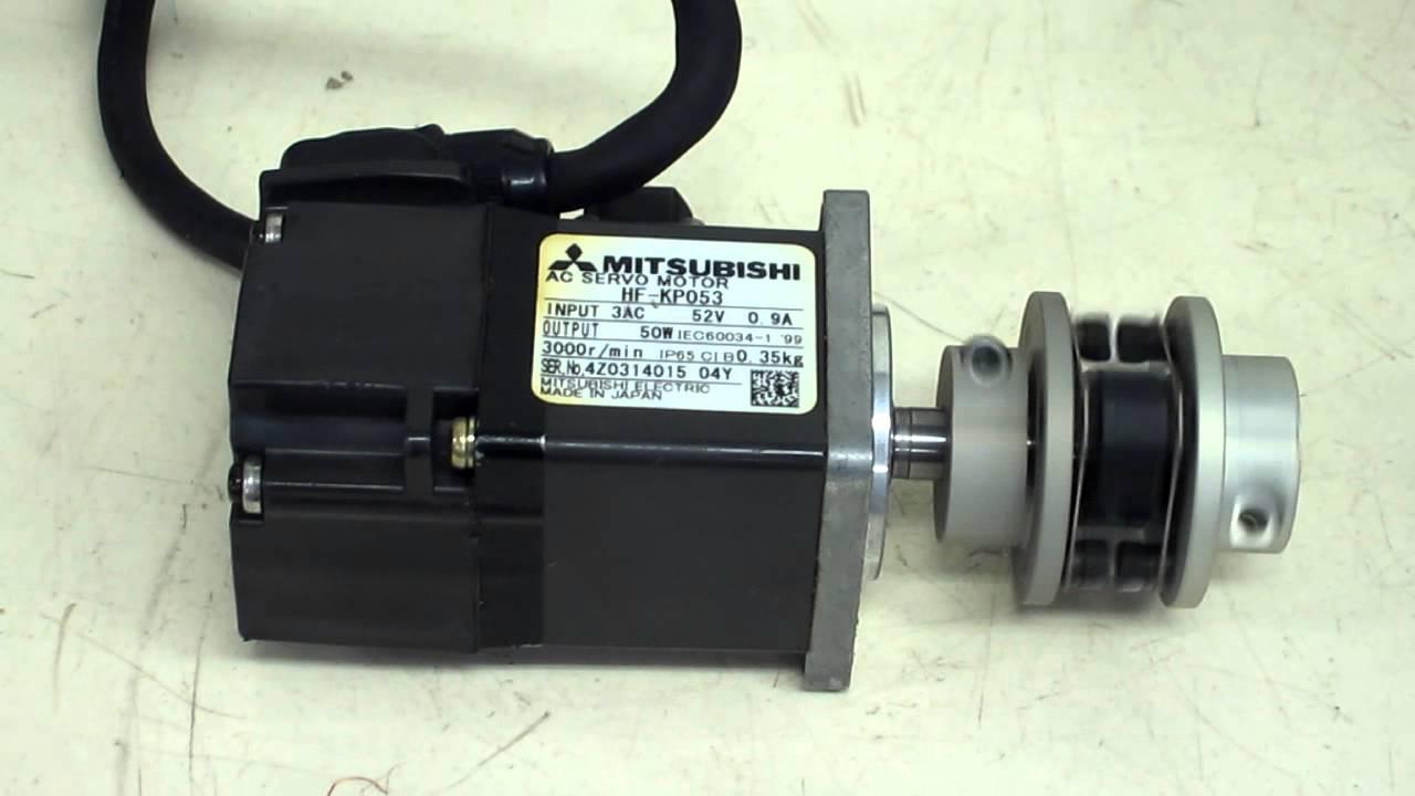 Mitsubishi Electric Hf Kp053 Ac Servo Motor Youtube