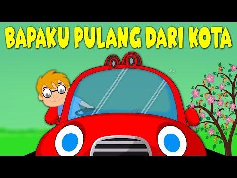 Lagu Kanak Kanak Melayu Malaysia - BAPAKU PULANG DARI KOTA