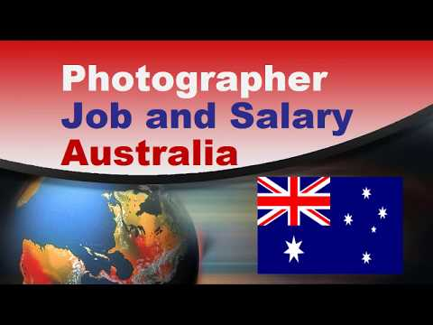 Photographer Salary In Australia - Jobs And Wages In Australia