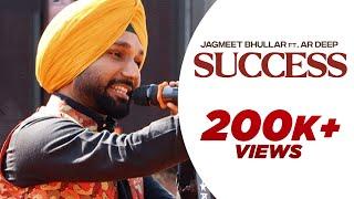 Success (Official Video) Jagmeet Bhullar | Ar Deep | Hot Shot Music | New Punjabi Song 2021